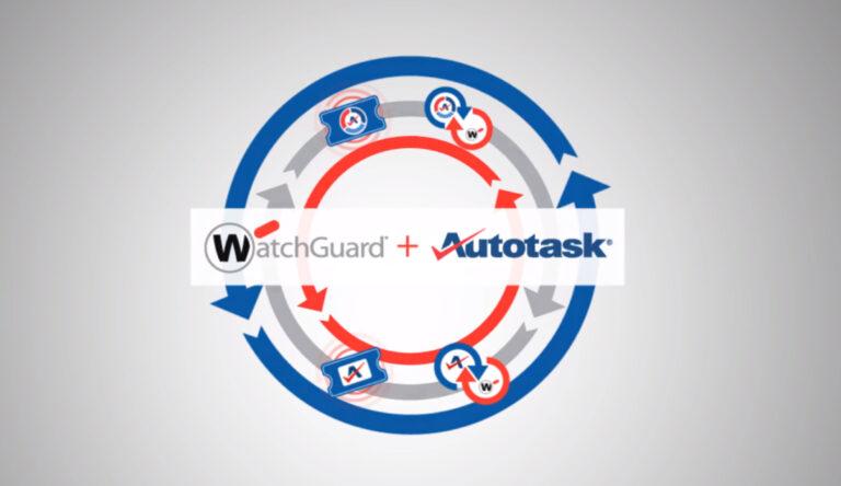 WatchGuard integra Autotask per migliorare i Managed services